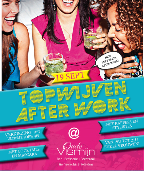 Topwijven After Work Party, Oude Vismijn,