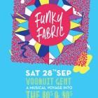 Funky Fabric, Vooruit, Gent, disco, 80s, 90s